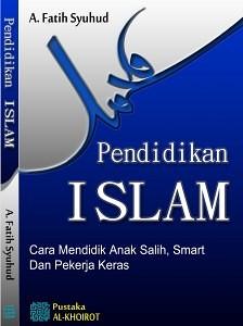 Pendidikan Islam buku A. Fatih Syuhud