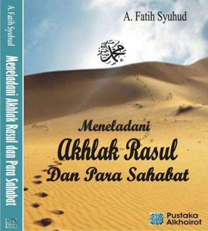 Akhlak Rasul, Sahabat dan Generasi Salaf