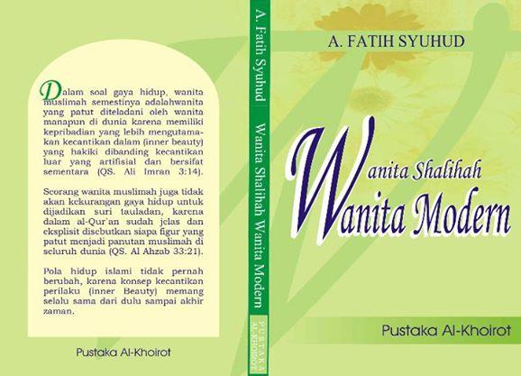 Wanita Salihah, Wanita Modern buku A. Fatih Syuhud